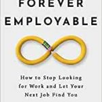 Forever Employable, Jeff Gothelf